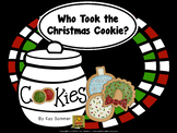 Who Took the Christmas Cookie?  **editable**