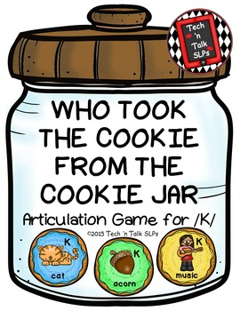 Who Took the Cookie From the Cookie Jar Articulation Game for /K/