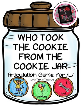 Who Took the Cookie From the Cookie Jar - Articulation Game for /L/