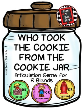 Who Took the Cookie From the Cookie Jar - Articulation Game for R Blends