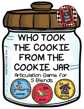 Who Took the Cookie From the Cookie Jar - Articulation Game for S Blends
