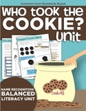 Who Took the Cookie? Name Recognition Balanced Literacy Unit