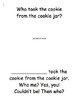 Who Took the Cookie?...Getting To Know our Friends Names