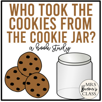 Who Took The Cookie From The Cookie Jar Book Simple Who Took The Cookies From The Cookie Jar By Anita Bremer TpT