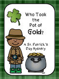 Who Took the Pot of Gold- A St. Patrick's Day Mystery Game