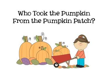 Who Took the Pumpkin From the Pumpkin Patch Class Book