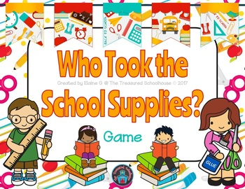 Who Took the School Supplies? Game