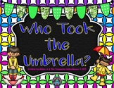Who Took the Umbrella? Game