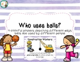 Who Uses Balls Posters