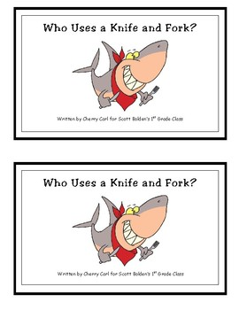 Who Uses a Knife and Fork? Reproducible Guided Reader
