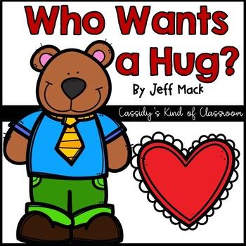 Who Wants a Hug? Literacy Pack