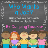 Who Wants a Job? Classroom Helper Job Cards with Student Job Application