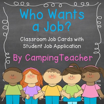 Who Wants a Job? Classroom Helper Job Cards with Student J