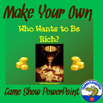 Who Wants To Be Rich Powerpoint Game Template By Happyedugator