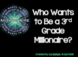 2018 - Who Wants to Be a 3rd Grade Millionaire?  3rd Grade STAAR Review Game
