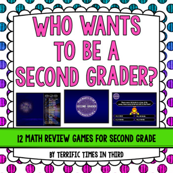Who Wants to Be a Second Grader? 12 Fun Math Review PowerPoints