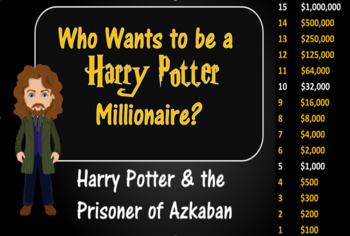 Who Wants to be a Harry Potter Millionaire? Harry Potter&The Prisoner of Azkaban