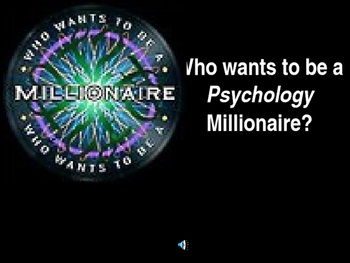 Who Wants to be a Psychology Millionaire?  #1