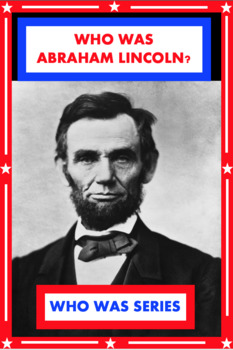 Who Was Abraham Lincoln? Book Unit