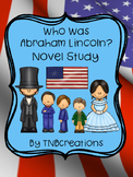 Who Was Abraham Lincoln? Novel Study