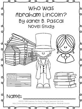 Who Was Abraham Lincoln? Novel Study