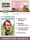 Who Was Abraham Lincoln? {Presidents' Day & Black History Month Novel Study}