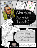 Who Was Abraham Lincoln? - Reading Comprehension Packet