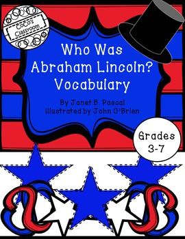 Who Was Abraham Lincoln? Vocabulary