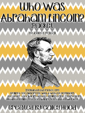 Who Was Abraham Lincoln by Janet B. Pascal Packet