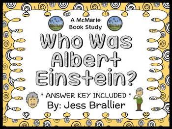 Who Was Albert Einstein? (Jess Brallier) Novel Study / Comprehension  (29 pages)