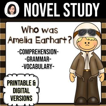 Who Was Amelia Earhart? *NO-PREP* Novel Study