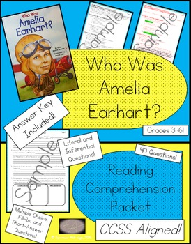 Who Was Amelia Earhart? - Reading Comprehension Packet
