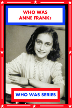 Who Was Anne Frank? Book Unit
