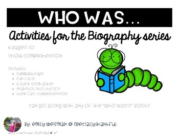 Who Was Biography Comprehension Guide