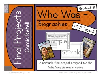 Who Was Biography Series Final Projects - COMIC RETELL Fill-in Graphic Organizer