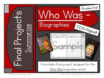 Who Was Biography Series Final Projects - SUMMARIZE Fill-in Graphic Organizer