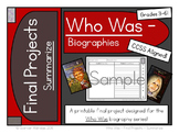 Who Was Biography Series Final Projects - SUMMARIZE Fill-i