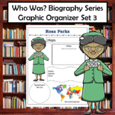 Who Was Biography Series Research Graphic Organizer Set 3