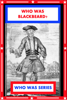 Who Was Blackbeard? Book Unit