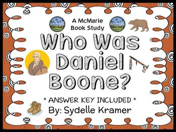 Who Was Daniel Boone? (Sydelle Kramer) Book Study / Comprehension  (32 pages)