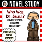 Who Was Dr. Seuss? NO-PREP Novel Study