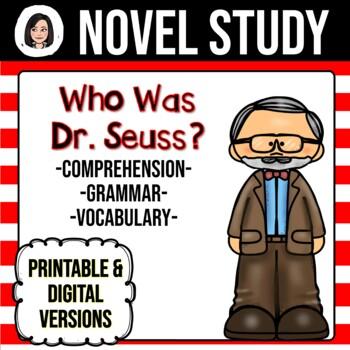 Who Was Dr. Seuss? NO-PREP Novel Study