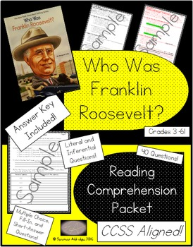 Who Was Franklin Delano Roosevelt? - Reading Comprehension Packet