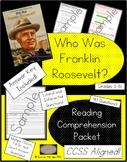 Who Was Franklin Delano Roosevelt? - Reading Comprehension Packet
