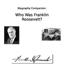 Who Was Franklin Roosevelt? Study Guide