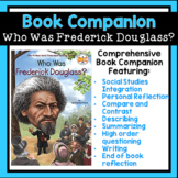 Who Was Frederick Douglass? Book Companion | Novel Study |