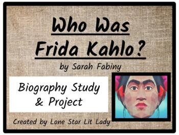 Who Was Frida Kahlo? (Biography Study & Project)