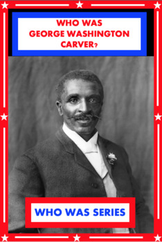 Who Was George Washington Carver? Book Unit