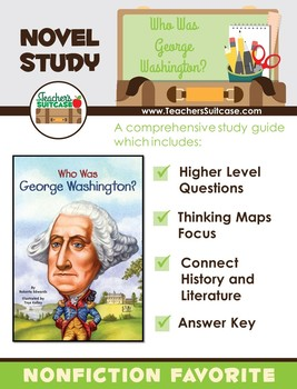 Who Was George Washington? {Presidents' Day Novel Study}