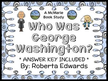 Who Was George Washington? (Roberta Edwards) Book Study /